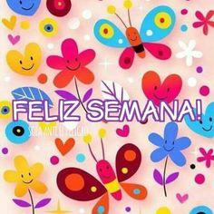 Feliz Semana les deseo a todos . Monday Funday, Inspirational Verses, Happy Monday, Namaste, Good Morning, Best Quotes, Happy Birthday, Stickers, Feelings