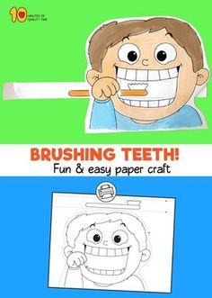 Child Brushing Teeth Printable Craft - Simple and fun activities for kids - Kindergarten Art Activities, Physical Activities For Kids, Preschool Crafts, Science Crafts, Preschool Curriculum, Infant Activities, Art For Kids, Crafts For Kids, Craft Kids