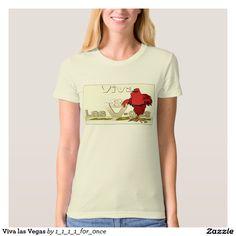 Viva las Vegas T-Shirt