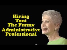 "She makes Christianity fun....Jeanne Robertson  ""Hiring Toni - The Funny Administrative Professional"""