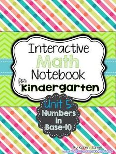 Interactive Math Notebook for Kindergarten! Unit 5: Numbers in Base-10. Daily entries for a month. $