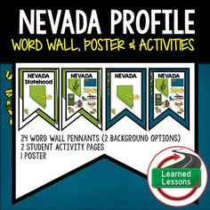 State Profile: Nevada History Word Wall, State Profile, Activity Pages (United States)Nevada HISTORYNevada STATE PROFILE Nevada STATE SYMBOLSNevada POSTERVISIT MY STORE AND FOLLOW TO GET UPDATES WHEN NEW RESOURCES ARE ADDED Includes 24 Word Wall pennants including state symbols.