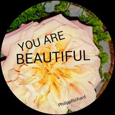 YOU ARE BEAUTIFUL!  #philipprichard #motivationart #art #kunst #lebenskunst #kunstwerk #leben #motivation #lebensstil #stil #zitat #motivationalquotes #qoute #quoutes #motivate #motivational #free #freeliving #followyourdreams #perfect #schönheit #beauty #beautiful #youarebeautiful #life #lifestyle #lifeisgood #artofliving