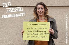 """""""Ich brauche Feminismus, weil ich als Mutter zu wenig Wahlmöglichkeiten habe, während den Vätern die Welt offen steht!"""" (Maike von mutterseelenalleinerziehend)"""