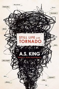 Still Life With Tornado, by A.S. King | 23 New YA Books You'll Definitely Want To Pick Up This Fall