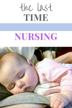 One mom's touching letter to her daughter at the end of their breastfeeding journey & the emotions that go along with weaning from breastfeeding & nursing. | new mom, nursing mom, weaning, breastfeeding | The Mom Friend