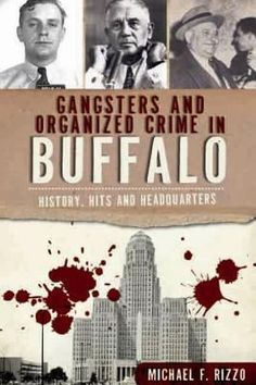 Gangsters and Organized Crime in Buffalo. Ziggy was my Uncle who died in 1964 in Rochester NY after running from the FBI all his life. Read the book by Michael