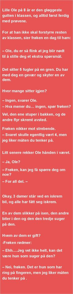 Lille Ole på 8 år er den ... | SKUFF.no - Vitser Og morsomme Bilder Ludacris, Verse, Make Me Smile, Norway, Love Quotes, Education, Words, Happy, Frases