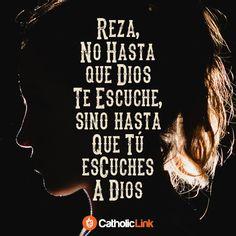 Biblioteca de Catholic-Link - Reza hasta que tú escuches a Dios