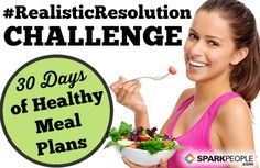 30 Days of Meals for a New You in the New Year via @SparkPeople