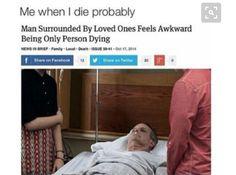 When I die.