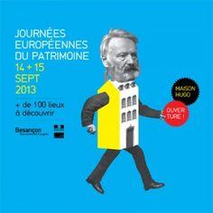 Les Journées européennes du patrimoine fêteront leur trentième édition cette année. Le thème retenu pour 2013 est « 1913-2013, cent ans de protection ». Elles auront lieu à Besançon les 14 et 15 septembre prochains. Date également de l'ouverture de la Maison natale de Victor Hugo.