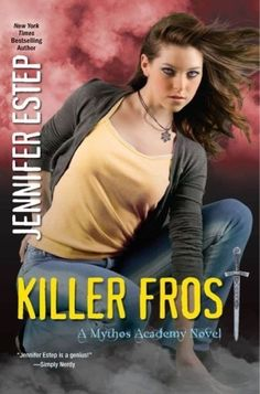 Killer Frost (Mythos Academy by Jennifer Estep Blurb: I've battled the Reapers of Chaos before–and survived. But this time I have a Bad, Bad Feeling it's going to be a fight to the death … most… Ya Books, Books To Read, Teen Books, Mythos Academy, Kensington Books, Happy End, Killer Frost, Dream Book, English