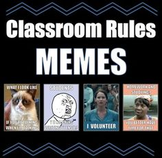 "Classroom Rules with MEMES! Great way to get your student's to relate to your classroom rules :)Rules include:""Be Respectful"" paired with Grumpy Cat MEME""Be Prepared"" paired with ""Y U NO"" MEME""Participate"" paired with Katniss MEME""Work Hard and Try Your Best"" paired with Sweet Brown MEMEENJOY and PLEASE leave feedback!"