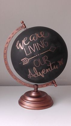 """Items similar to Hand Painted Globe 8 """". Chalkboard Globe on Etsy - Upcycling a globe with hand lettering – We are living our adventure – wonderful decoration idea - Painted Globe, Hand Painted, Deco Rose, Deco Addict, Bulletins, Home And Deco, Handmade Home Decor, Diy Room Decor, Bedroom Crafts"""