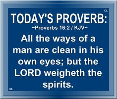 TODAY'S  PROVERB: