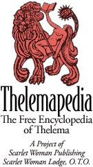 ThelemaPedia.org/***ENCYCLOPEDIA OF THELEMA & MAGICK: PHILOSOPHY OF ALEISTER CROWLEY***