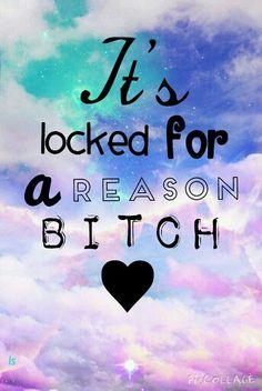 "Wallpaper ""It's locked for a reason"""