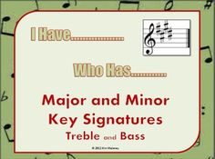 I Have.... Who Has... Key Signatures - Aussie Music Teacher - TeachersPayTeachers.com
