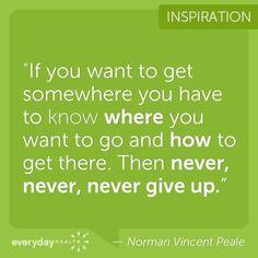 ~ Norman Vincent Peale