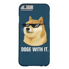 Doge With It. (Deal With It Sunglasses Meme) Barely There iPhone 6 Case