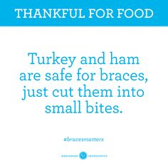 They're Thanksgiving Classics for a reason. Braces Food, Braces Tips, Teeth Braces, Brace Face, Braces Colors, Teeth Bleaching, Oral Hygiene, Orthodontics, Teeth Whitening