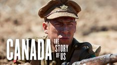 Service and Sacrifice | Canada: The Story of Us, Full Episode 6