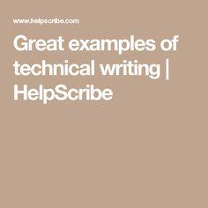 Great examples of technical writing | HelpScribe