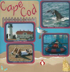 Cape+Cod+Vacation - Scrapbook.com