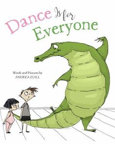 Booktopia has Dance Is for Everyone by Andrea Zuill. Buy a discounted Hardcover of Dance Is for Everyone online from Australia's leading online bookstore. Kids Dance Classes, Dance Lessons, Music Lessons, Roger Duvoisin, Jean Giraud, Woodblock Print, Dance Books, Ballet Books, Music Books