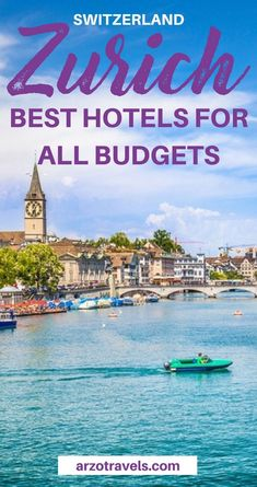 Switzerland: Where to stay in Zurich, best places to stay and best areas for all budgets. Form luxury accommodation to mid-range and budget hotels - here are the top tips. #zurich #inlovewithswitzerland I Best places to stay in Zurich I Best hotels in Zurich I Zurich budget hotels