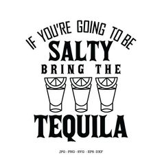 Quotes and Sayings Shot Glass Drinking Shirt Tequila Shot Digital File Drinking Humor Drink Sv - Funny Drinking Shirts - Ideas of Funny Drinking Shirts - Quotes and Sayings Shot Glass Drinking Shirt Tequila Shot Digital File Drinking Humor Drink Sv Free Font Design, Diy Design, Tequila Shirt, Tequila Tequila, Free Svg, Funny Drinking Shirts, Funny Drinking Quotes, Beer Pong Tables, Cricut Craft Room