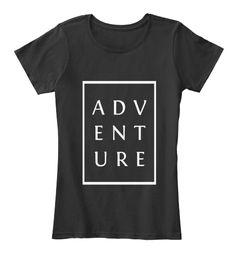 A D V  E N T  U R E Black Women's T-Shirt Front