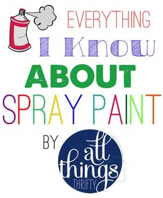 Spray paint tips and tricks for painting any material. What brand spray paint to use and why, what to do before and after spray painting, and more. Spray Paint Tips, Spray Paint Furniture, Spray Painting, Painting Tips, Painted Furniture, Diy Furniture, Painting Art, Glazing Furniture, Wicker Furniture
