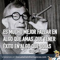 George Burns #motivación #tecnología