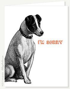 I'm Sorry Dog Greeting Card
