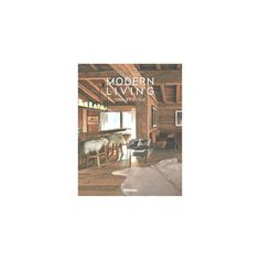Modern Living : Chalet Style (Hardcover) (Claire Bingham)