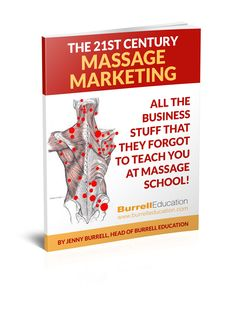 21st Century Massage Marketing – All the Business Stuff That They Forgot To Teach You At Massage School!    https://www.burrelleducation.com/2016/21st-century-massage-marketing-all-the-business-stuff-that-they-forgot-to-teach-you-at-massage-school/