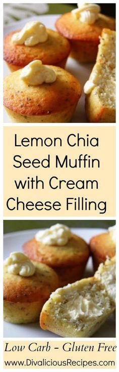 A lemon chia seed muffin with a creamy cream cheese filling. Baked with almond flour these lemon muffins are low carb and gluten free. Recipe - http://divaliciousrecipes.com/2014/05/01/lemon-chia-seed-muffin-cream-cheese/