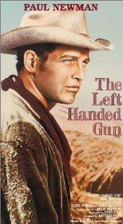 Mr. Paul Newman...The Left Handed Gun
