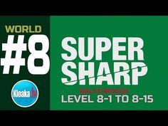 Super Sharp - World 8 Walkthrough - Level 8-1 to 8-15 (All Stars)