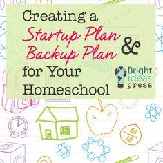 Startup Plan  Backup Plan for your homeschool