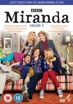 """Miranda: Series 3 (2013) created and written by Miranda Hart, starring Miranda Hart, Tom Ellis, Patricia Hodge, Sarah Hadland and Sally Phillips. """"After a public school education, socially inept Miranda is having trouble fitting in with her peer group, especially her childhood nemesis. To top it all, Miranda constantly finds herself in awkward situations around men, and in particular, ex-university chum Gary."""""""