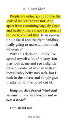 """Quote from """"Is It Just Me?"""" - """"People are either going to like the look of me, or they're not."""" #mirandahart"""