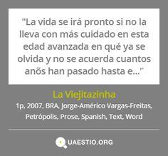 """La Viejitazinha"" (2007) @JorgeAmVF #Petrópolis #BRA #Text #Prose #Español #Word https://quaestio.org/la-viejitazinha"