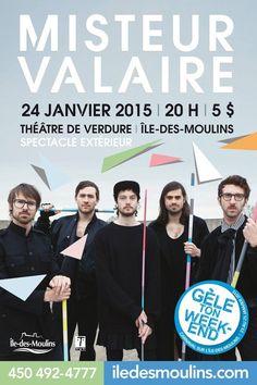 Misteur Valaire en spectacle extérieur à l'Île-des-Moulins. Le 24 janvier, à 20 h, au Théâtre de verdure… c'est un rendez-vous !
