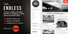 Endless V1.2.5 Infinite scrolling WordPress Theme - http://nulledtemplates.net/templates/wordpress-theme/endless-v1-2-5.html  Endless v1.2.5 is a clean and stylish infinite scrolling theme, perfect for bloggers and storytellers. We've delicately put together some awesome HTML5 mixed in some CSS3 and added a bit of jQuery on top to make this beautiful theme just for you.    Version V1.2.5   Author Sneek   Distributor / Market evanto, themeforest   High Resolution yes