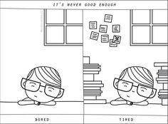It's never good enough: nothing to do vs. too much work// Daily Anke, an (almost) daily comic and illustrations about Anke by http://ankepanke.nl