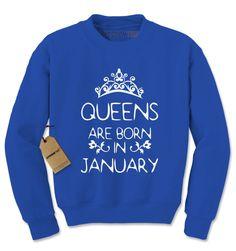 Queens Are Born In January Adult Crewneck Sweatshirt
