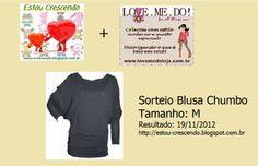 Quero ganhar a Blusa Chumbo que o Estou Crescendo + Love Me Do estão sorteando no blog .